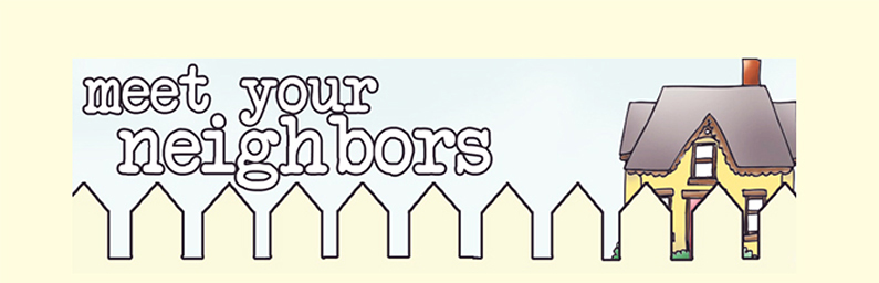 Meet Your Neighbors