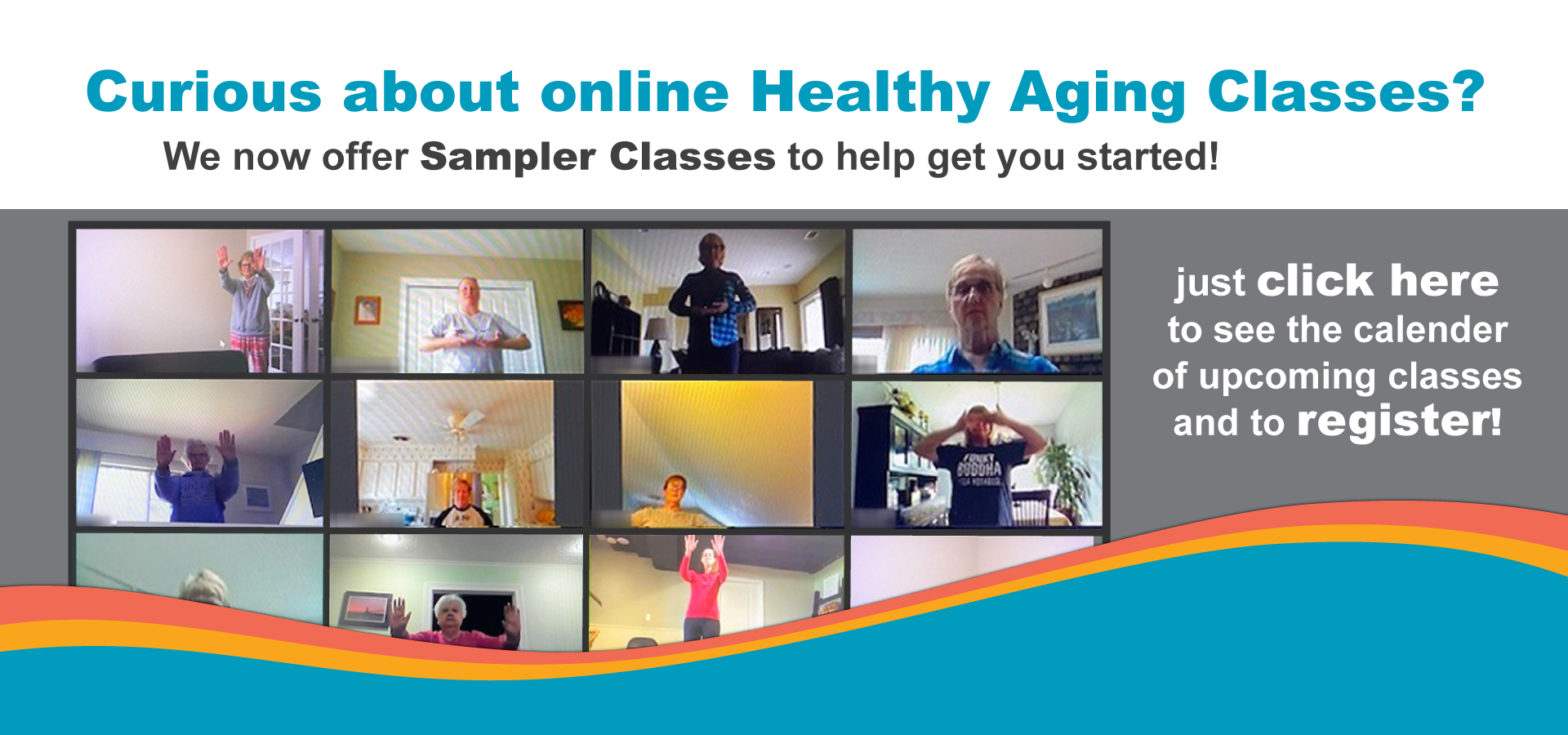 Click to see calendar of Healthy Aging Sampler Classes